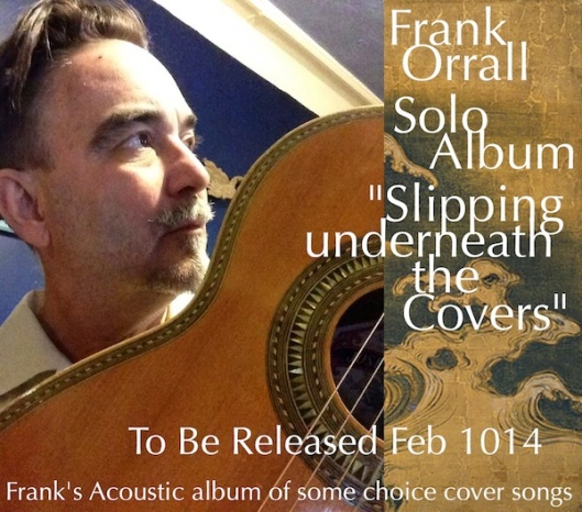 Frank Orrall NEW Solo Album coming soon!